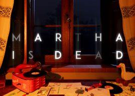Martha is Dead: ecco il nuovo lavoro di LKA.it